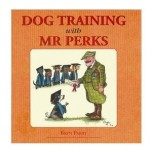 Dog Training with Mr Perks by Bryn Parry